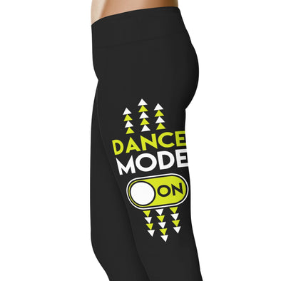 YouStatement Dancing Dance Mode On - Dance Leggings