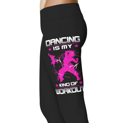 YouStatement Dancing Dancing Is My Kind Of Workout - Dance Leggings