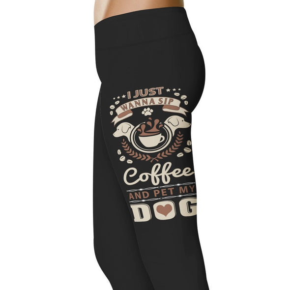 YouStatement Dogs I Just Wanna Sip My Coffee - Dogs Leggings