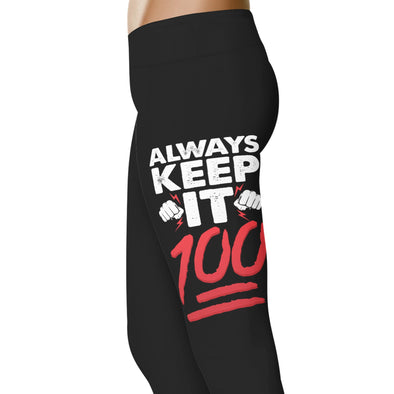 YouStatement Fitness and Wit Always Keep It 100 - Fitness and Wit Leggings