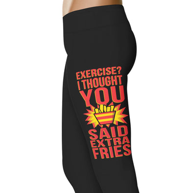 YouStatement Fitness and Wit Exercise? I Thought You Said Extra Fries - Fitness and Wit Leggings