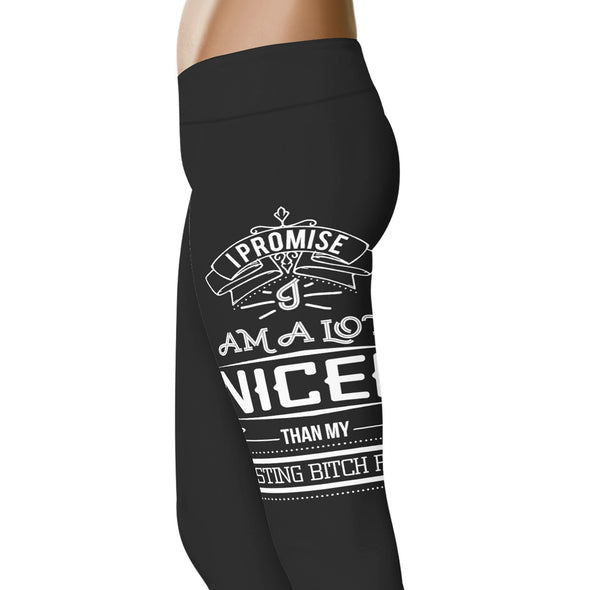 YouStatement Fitness and Wit I Promise I'm a lot nicer - Fitness and Wit Leggings
