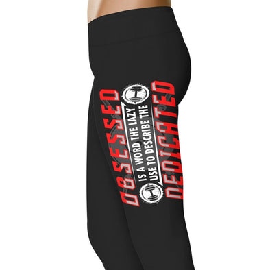 YouStatement Fitness and Wit Obsessed Is A Word The Lazy Use To Describe The Dedicated - Fitness and Wit Leggings