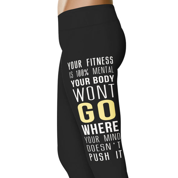 YouStatement Fitness and Wit Your Fitness Is 100% Mental - Fitness and Wit Leggings
