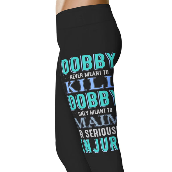 YouStatement HP Inspired Dobby Never Meant To Kill Leggings