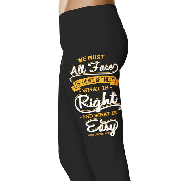 YouStatement HP Inspired We Must All Face The Choice Between What is Right Leggings