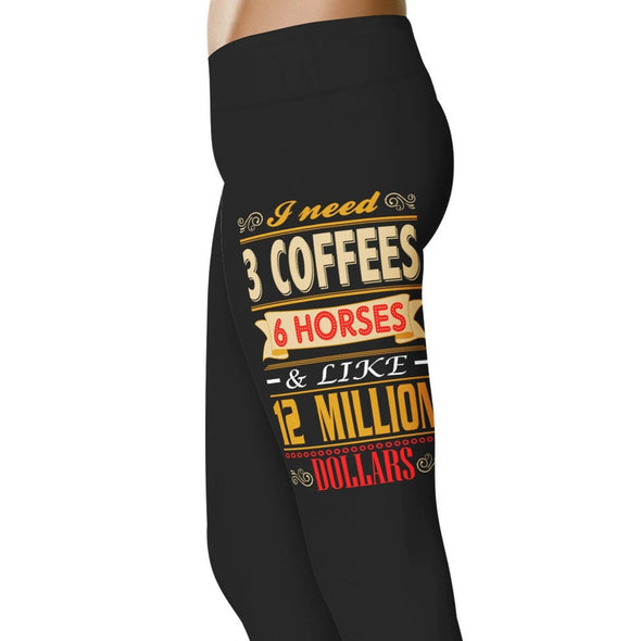 YouStatement Horses I Need 3 Coffees, 6 Horses - Horse Leggings