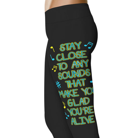 YouStatement Musical Stay Close To Any Sounds - Musical Leggings