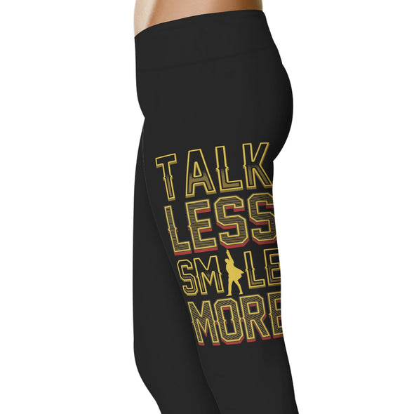 YouStatement Musical Talk Less Smile More - Musical Leggings