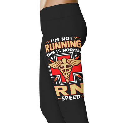 YouStatement Nurse I'm Not Running RN - Nurse Leggings