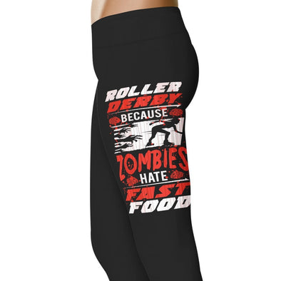 YouStatement Roller Derby Because Zombies Hate Fast Food - Roller Derby Leggings