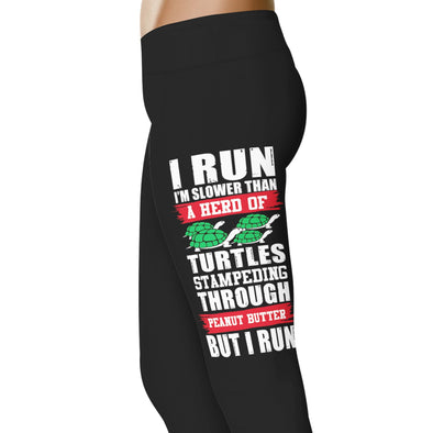 YouStatement Running I Run Slower Than A Herd Of Turtles - Running Leggings