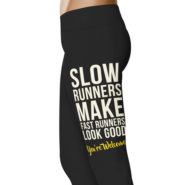 YouStatement Running Slow Runners Make Fast Runners Look Good - Running Leggings