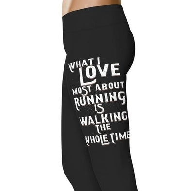YouStatement Running What I Love Most About Running - Running Leggings