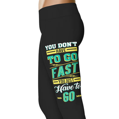 YouStatement Running You Don't Have To Go Fast - Running Leggings