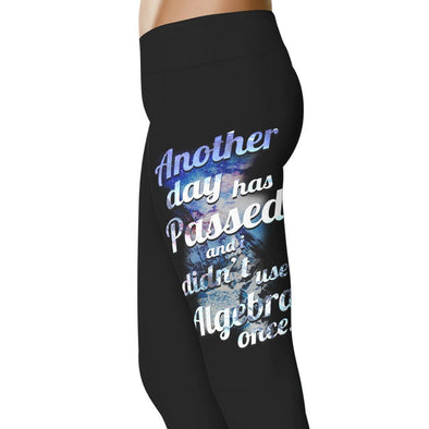 YouStatement Sarcasm Another Day Has Passed - Sarcasm Leggings