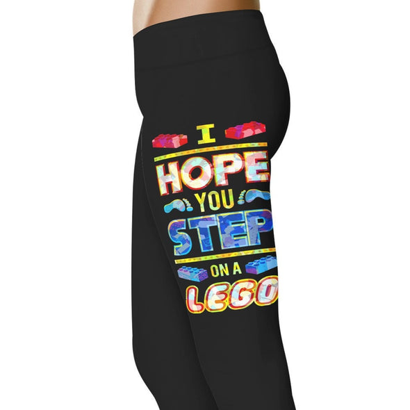 YouStatement Sarcasm I Hope You Step On A Lego - Sarcasm Leggings