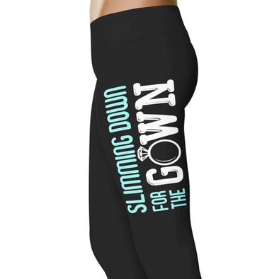 YouStatement Wedding Excitement Slimming Down For The Gown - Wedding Excitement Leggings
