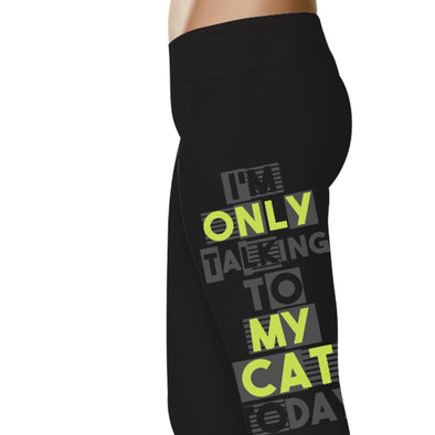 YouStatment Cat I'm Only Talking To My Cat Today - Cat Leggings