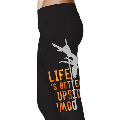 YouStatment Dancing Life Is Better Upside down - Dance Leggings