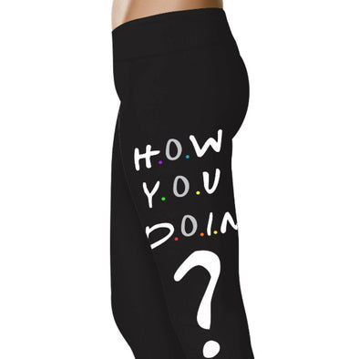 YouStatment Friends How You Doin? - TV Leggings