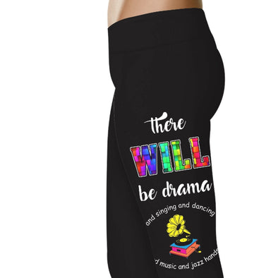 YouStatment Musical There Will Be Drama - Musical Leggings