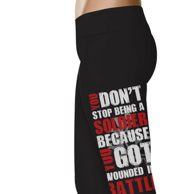 YouStatment Supernatural inspired You Don't Stop Being A Soldier Because You Got Wounded In Battle Leggings