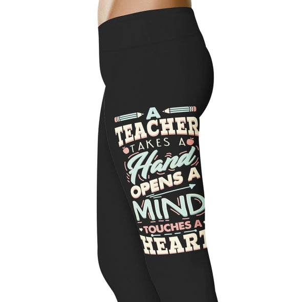 YouStatment Teacher Takes A Hand Opens A Mind - Teacher Leggings