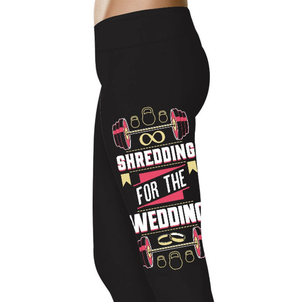 YouStatment Wedding Excitement Shredding For The Wedding - Wedding Excitement Leggings