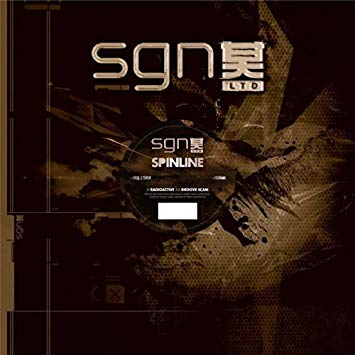 SGN:LTD - Spinline - Radioactive/Groove Scam - Shogun Audio
