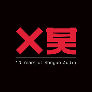 "Shogun Audio - Various - 10 Years Of Shogun Audio Pt.4 (10"" Vinyl) - Shogun Audio"
