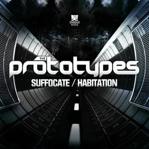 Shogun Audio - The Prototypes - Suffocate EP - Shogun Audio