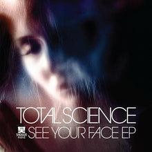Shogun Audio - Total Science - See Your Face EP - Shogun Audio