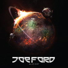 Joe Ford - Joe Ford - All of Us EP - Shogun Audio