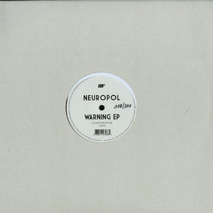SGN:LTD - Neuropol - Warning EP - Shogun Audio