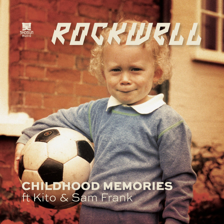 Shogun Audio - Rockwell  - Childhood Memories Remixes - Shogun Audio
