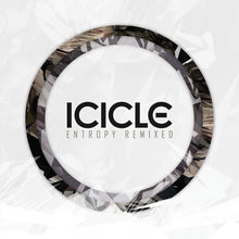Icicle - Icicle - Entropy Remixed EP - Shogun Audio