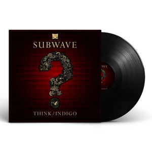 Subwave - Subwave  - Think / Indigo - Shogun Audio