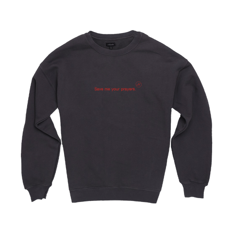 Save Me Your Prayers Black Crew Neck