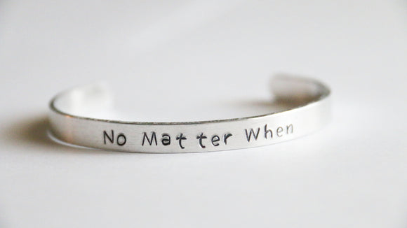 Cuff Bracelet, No Matter When, Friendship Cuff, No Matter When Cuff