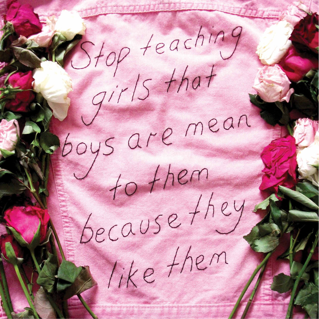Stop teaching girls that boys are mean to them because they like them (print)