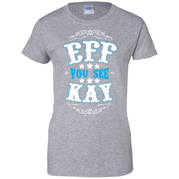Apparel - Eff You See Kay *Blue