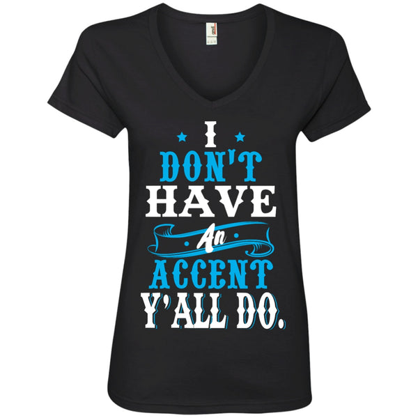 Apparel - I Don't Have An Accent