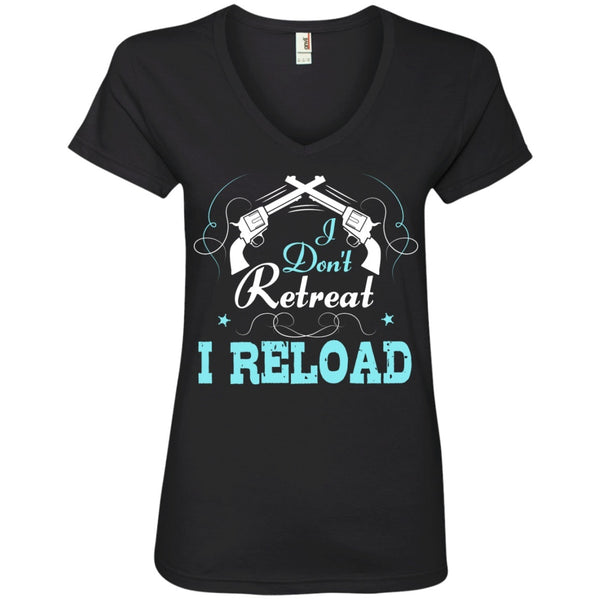 Apparel - I Don't Retreat, I Reload *Blue