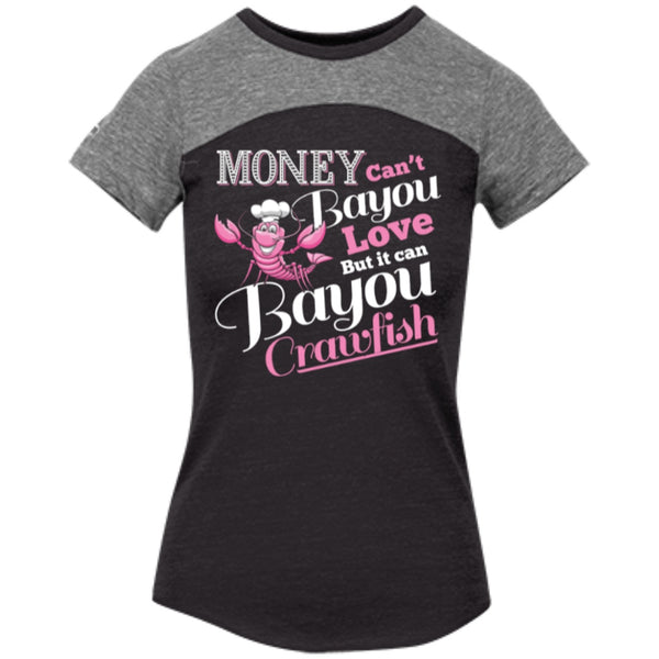 Apparel - Money Can't Bayou Love But It Can Bayou Crawfish *Special Styles*