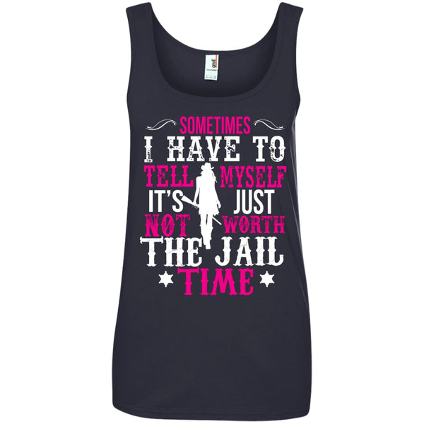 Apparel - Not Worth The Jail Time *Pink