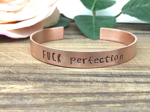 Fuck Perfection Cuff