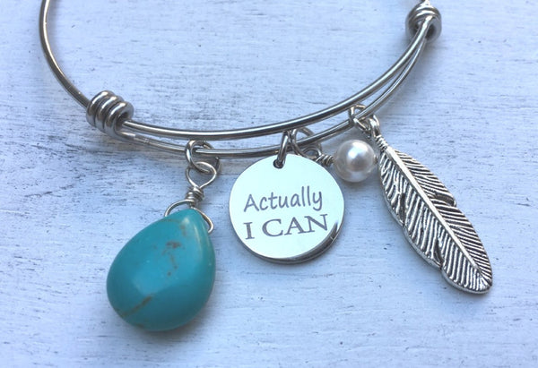 The Actually I Can Bangle
