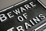 Beware of Trains Cast Iron Sign - vintage retro and antique furniture