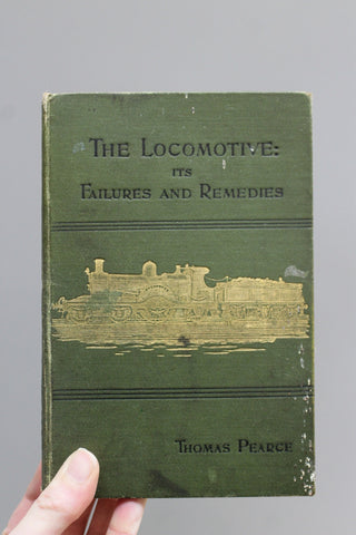 The Locomotive: It's Failures & Remedies Thomas Pearce